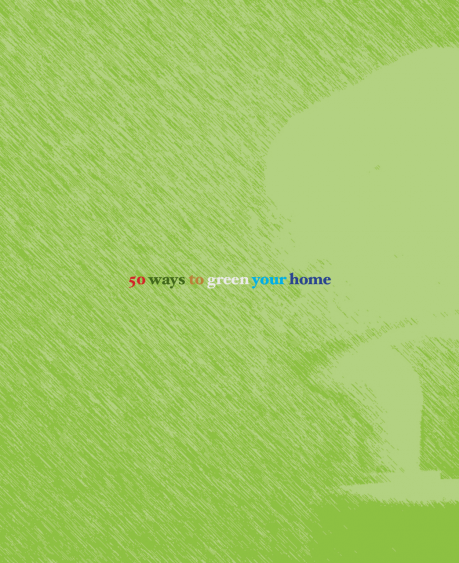 50 ways to green your home
